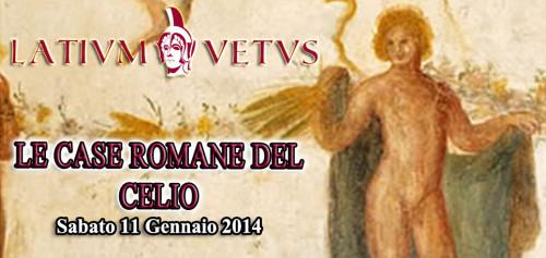 Locandina della visita di sabato 11 gennaio 2014 alle case romane del Celio