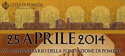 25 Aprile: Anniversario della Fondazione di Pomezia