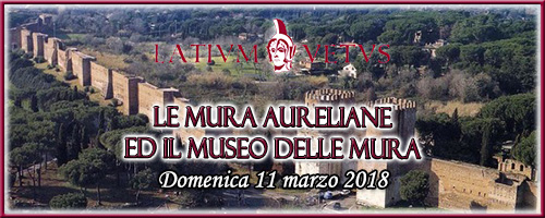 Visita alle mura Aureliane domenica 11 marzo 2018