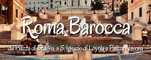 Roma Sacra, Visita guidata alla Roma barocca