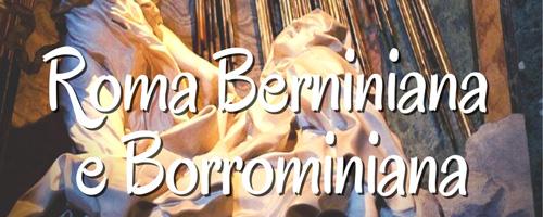 Roma Sacra, Visita alla Roma berniniana e borrominiana