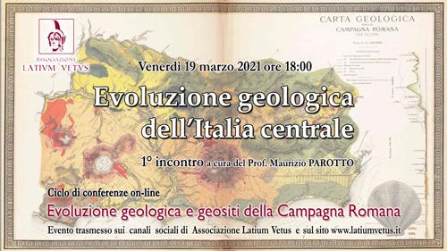 1° Incontro – Evoluzione geologica dell'Italia centrale