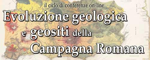 Evoluzione geologica e geositi della Campagna Romana