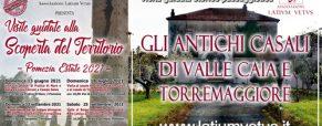 Visita agli antichi casali di Valle Caia e Torremaggiore