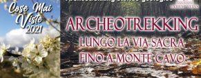 Archeotrekking lungo la via Sacra fino alla cima di Monte Cavo